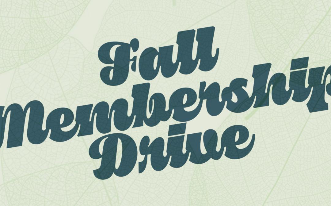 President's Message – Fall Membership Drive